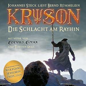 Die Schlacht am Rayhin (Kryson 1) Hörbuch