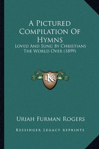 on Of Hymns: Loved And Sung By Christians The World Over (1899) ()