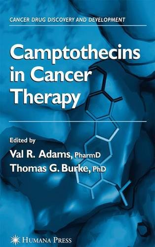 Camptothecins in Cancer Therapy (Cancer Drug Discovery and Development)