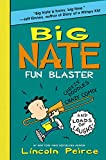 Big Nate: Fun Blaster: Cheezy Doodles, Crazy Comix, and Loads of Laughs! (Big Nate Activity Book)