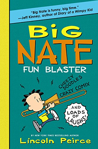 Big Nate: Fun Blaster: Cheezy Doodles, Crazy Comix, and Loads of Laughs! (Big Nate Activity Book) ()