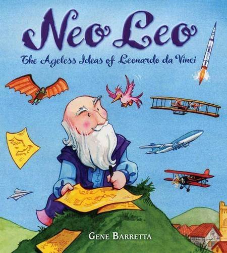 Neo Leo: The Ageless Ideas of Leonardo da Vinci
