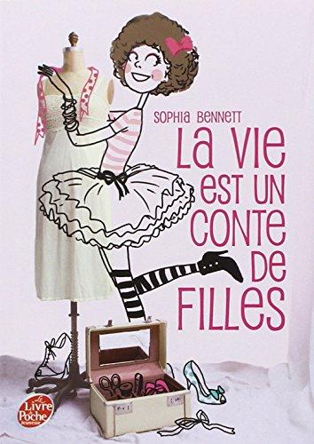 La Vie Est Un Conte De Fille 1 (French Edition)