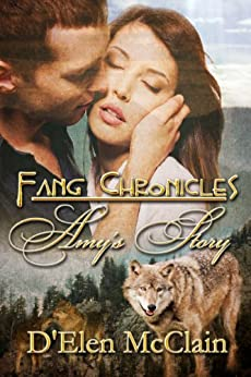 Fang Chronicles: Amy's Story by [McClain, D'Elen]