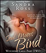 Soul Mates Bind (Witching Call Book 2)