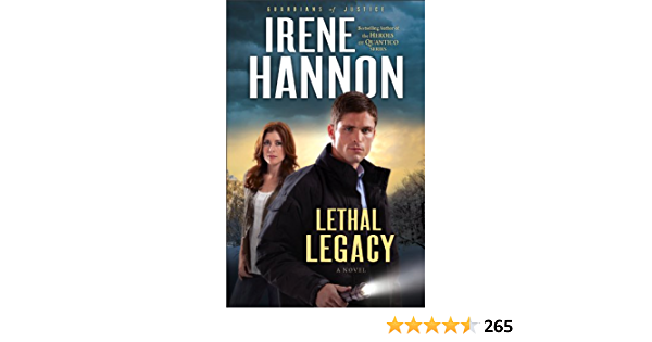 Read Lethal Legacy Guardians Of Justice 3 By Irene Hannon