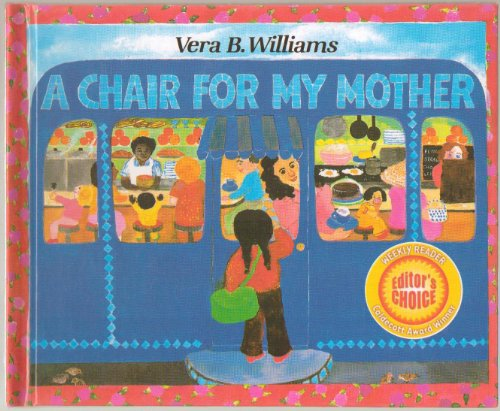 A Chair For My Mother By Vera B Williams Weekly Reader