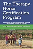 The Therapy Horse Certification Program: A methodology for specialized horse testing program in Equine Assisted…