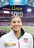 Hope Solo, Tammy Gagne, 1612286429