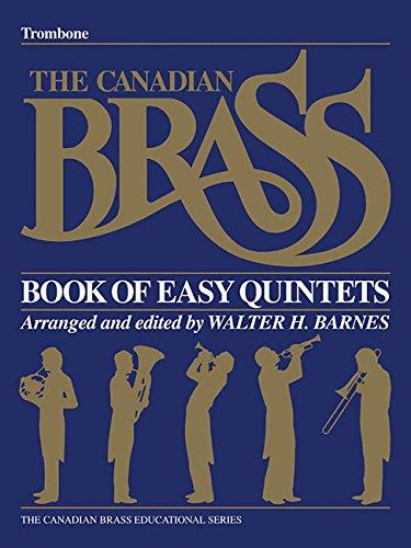 Quintet Trombone Brass (The Canadian Brass Book of Easy Quintets: Trombone)