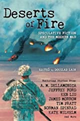 Deserts of Fire: Speculative Fiction and the Modern War Paperback