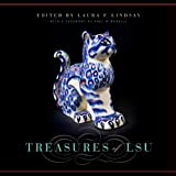 Treasures of LSU, Laura F. Lindsay, 0807136778