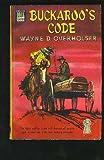 Buckaroo's Code, Wayne D. Overholser, 0440114225