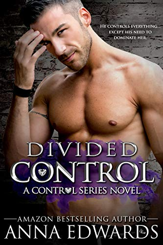 (Divided Control (The Control Series Book 2))