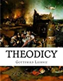 img - for Theodicy: Essays on the Goodness of God the Freedom of Man and the Origin of Evil book / textbook / text book
