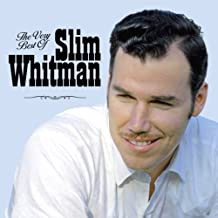 Very Best of Slim Whitman
