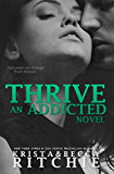 Thrive (Addicted Series)