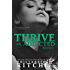 Thrive (Addicted Series)