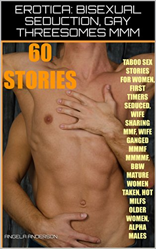Bisexual seduction stories