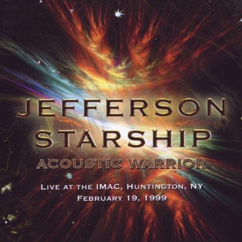 Price comparison product image Acoustic Warrior: Live at the IMAC,  Huntington,  NY,  February 19,  1999 by Jefferson Starship (2011-02-01)