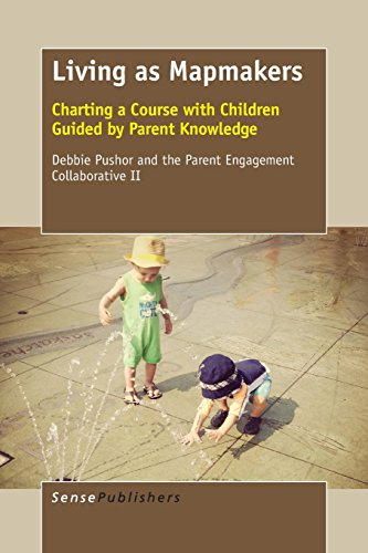 Living as Mapmakers: Charting a Course with Children Guided by Parent Knowledge