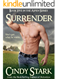 Surrender (Western Contemporary Romance) (Aspen Series Book 5)