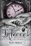 Interred (Chronicles of the Interred, Book One)