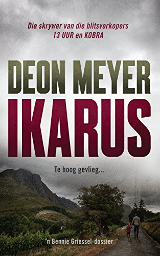 Ikarus afrikaans edition kindle edition by deon meyer ikarus afrikaans edition by meyer deon fandeluxe Images