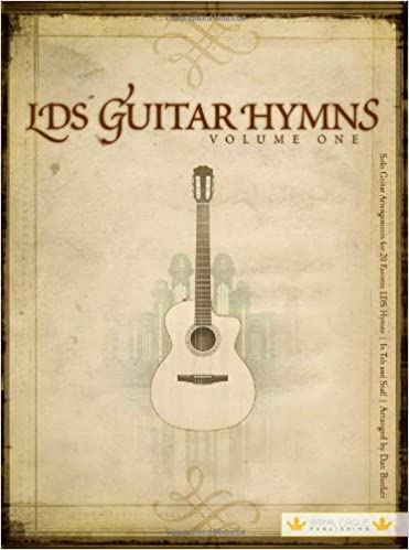 LDS Guitar Hymns: Volume 1: Dan Bunker: 9780982619827: Amazon.com: Books