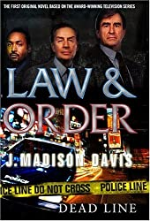 Law and Order: Dead Line (Law & Order (Ibooks)) by J. Madison Davis (2004-06-29)