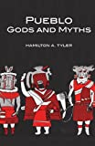 Pueblo Gods and Myths, Hamilton A. Tyler, 0806111127