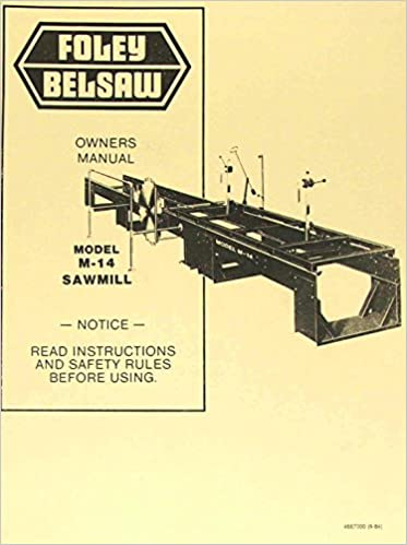 FOLEY BELSAW Model M 14 Sawmill Instructions And Parts