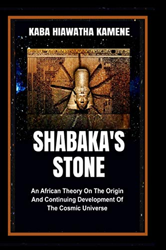 Shabaka's Stone: An African Theory on the Origin