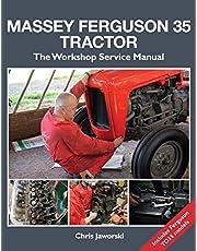 Massey Ferguson 35 Tractor: Workshop Service Manual