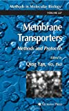 Membrane Transporters : Methods and Protocols, , 1588291049