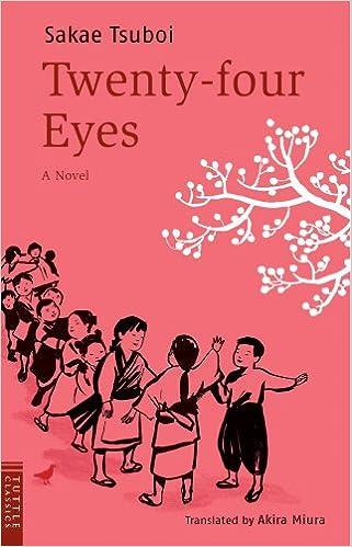 Twenty-four Eyes: A Novel (Tuttle Classics of Japanese