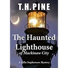The Haunted Lighthouse: of Mackinaw City