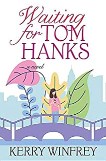Book Cover: Waiting for Tom Hanks