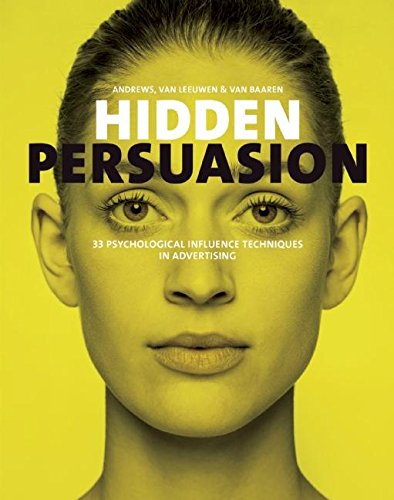 hidden-persuasion-33-psychological-influences-techniques-in-advertising