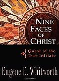 Nine Faces of Christ, Eugene E. Whiteworth, 0875168620