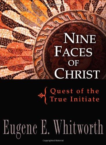 Read Online Nine Faces of Christ (revised edition) PDF