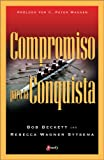 img - for Compromiso para la Conquista (Spanish Edition) book / textbook / text book