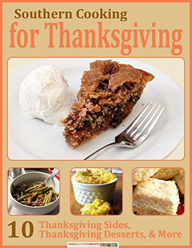 Thanksgiving is always a special occasion, but this year make it extra-special by downloading Southern Cooking for Thanksgiving: 10 Thanksgiving Sides, Thanksgiving Desserts, & More. These easy recipes will be the perfect complement to your Thank...