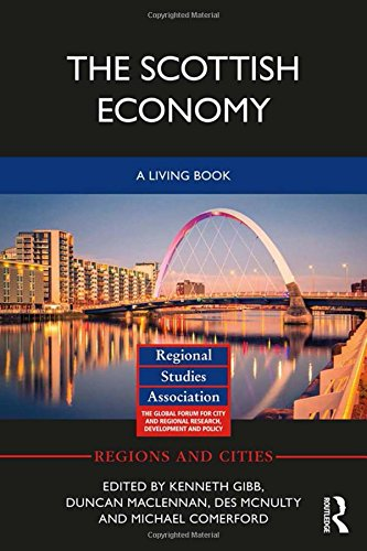 The Scottish Economy: A Living Book (Regions and Cities)