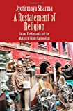 A Restatement of Religion, Jyotirmaya Sharma, 0300197403