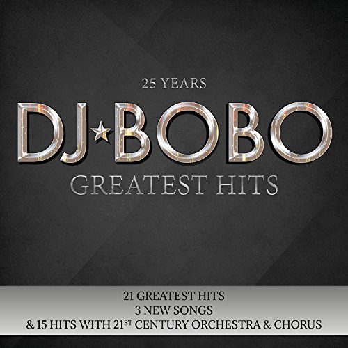 DJ Bobo - 25 Years (Greatest Hits) (2017) [WEB FLAC] Download