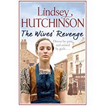The Wives' Revenge: A gritty saga of triumph over hardship