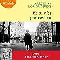Et tu n'es pas revenu Audiobook by Marceline Loridan-Ivens, Judith Perrignon Narrated by Sandrine Kiberlain
