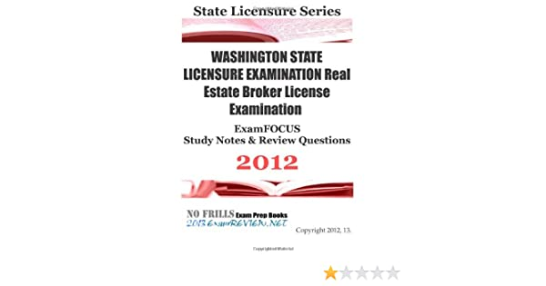WASHINGTON STATE LICENSURE EXAMINATION Real Estate Broker