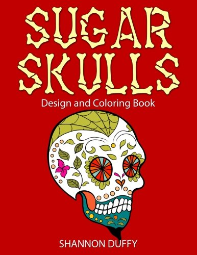 Sugar Skulls Design & Coloring Book -